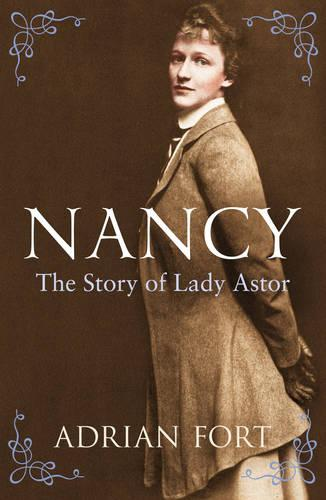 Nancy: The Story of Lady Astor (Paperback)