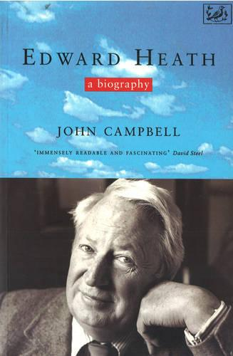 Edward Heath: A Biography (Paperback)