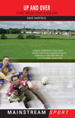 Up and Over: A Trek Through Rugby League Land (Paperback)