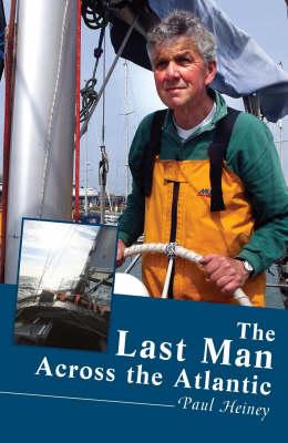 The Last Man Across the Atlantic (Hardback)