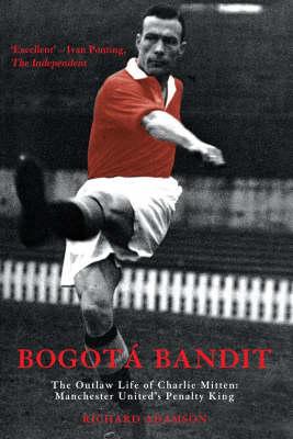 Bogota Bandit (Paperback)