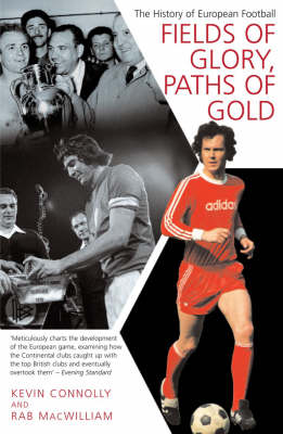 Fields Of Glory, Paths Of Gold (Paperback)