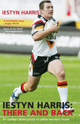Iestyn Harris: There and Back (Paperback)