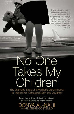 No One Takes My Children: The Dramatic Story of a Mother's Determination to Regain Her Kidnapped Son and Daughter (Paperback)