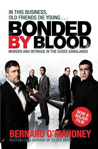 Bonded by Blood: Murder and Intrigue in the Essex Ganglands (Paperback)