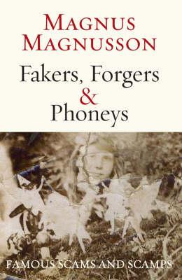 Fakers, Forgers & Phoneys (Hardback)