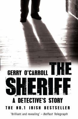 The Sheriff: A Detective's Story (Paperback)