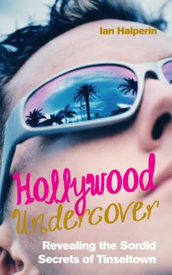 Hollywood Undercover (Hardback)