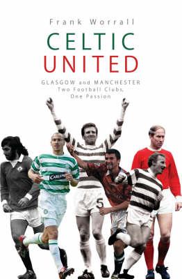 Celtic United (Paperback)