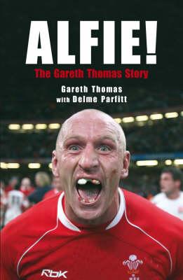 Alfie!: The Gareth Thomas Story (Paperback)