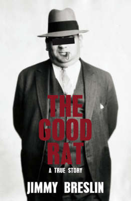 The Good Rat: A True Mafia Story (Paperback)
