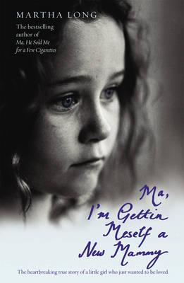 Ma, I'm Gettin Meself a New Mammy (Paperback)