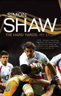 Simon ShawThe Hard Yards: My Story (Hardback)