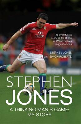 Stephen Jones: A Thinking Man's Game - My Story (Hardback)