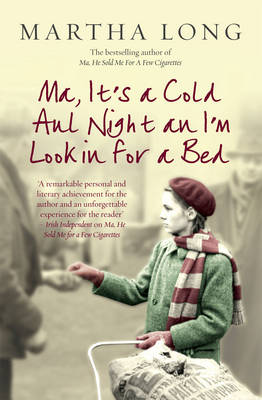 Ma, It's a Cold Aul Night an I'm Lookin for a Bed (Paperback)