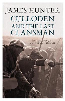 Culloden And The Last Clansman (Paperback)