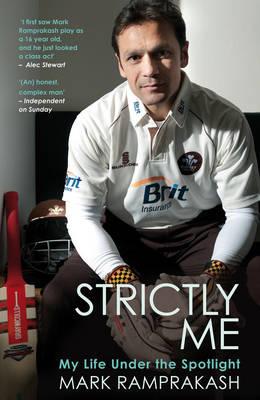 Strictly Me: My Life Under the Spotlight (Paperback)