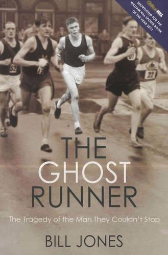 The Ghost Runner: The Tragedy of the Man They Couldn't Stop (Paperback)