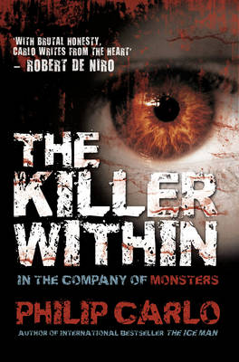The Killer Within: In the Company of Monsters (Paperback)