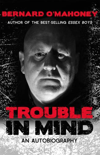 Trouble in Mind: An Autobiography (Paperback)