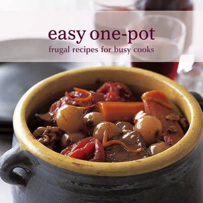 Easy One-pot: Frugal Recipes for Busy Cooks (Paperback)