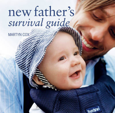 New Fathers Survival Guide (Hardback)