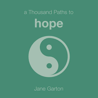 A Thousand Paths to Hope (Paperback)