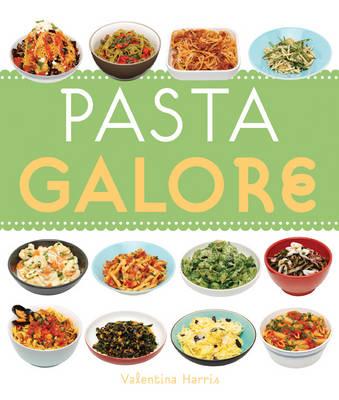 Pasta Galore - Galore (Paperback)