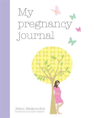 My Pregnancy Journal (Hardback)
