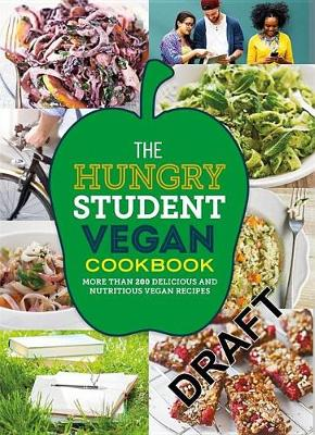 The Hungry Student Vegan Cookbook - The Hungry Cookbooks (Paperback)