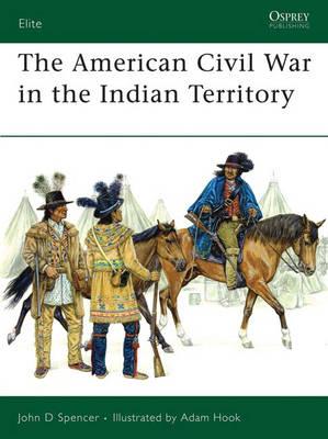 American Civil War in Indian Territory - Elite No. 140 (Paperback)