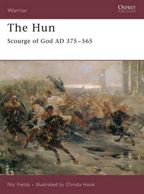 Hun: Scourge of God AD 375-565 - Warrior No. 111 (Paperback)