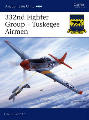 332nd Fighter Group - Tuskegee Airmen (Paperback)