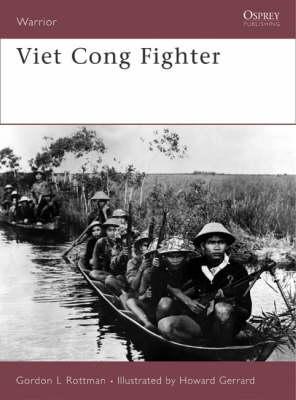 Viet Cong Fighter - Warrior v. 116 (Paperback)