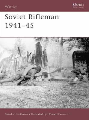 Soviet Rifleman 1941-45 - Warrior No. 123 (Paperback)