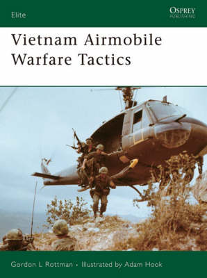Vietnam Airmobile Warfare Tactics - Elite No. 154 (Paperback)