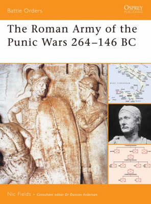The Roman Army of the Punic Wars 264-146 BC - Battle Orders S. v. 27 (Paperback)