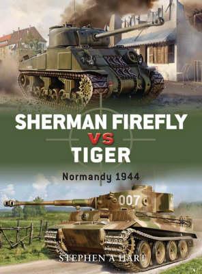 Sherman Firefly vs Tiger: Normandy 1944 - Duel No. 2 (Paperback)