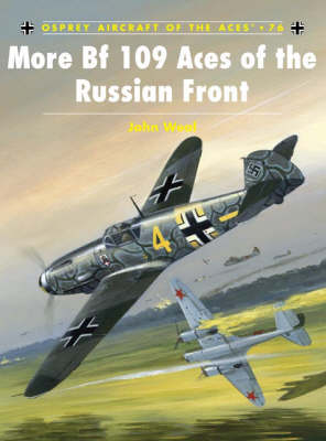 More BF109 Aces of the Russian Front - Aircraft of the Aces No. 76 (Paperback)