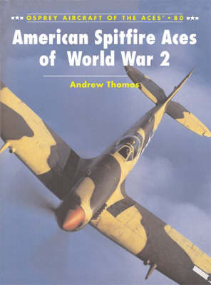 American Spitfire Aces of World War 2 - Aircraft of the Aces No. 80 (Paperback)