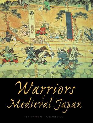 Warriors of Medieval Japan - General Military (Paperback)
