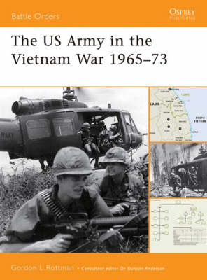 The US Army in the Vietnam War 1965-73 - Battle Orders S. No. 33 (Paperback)