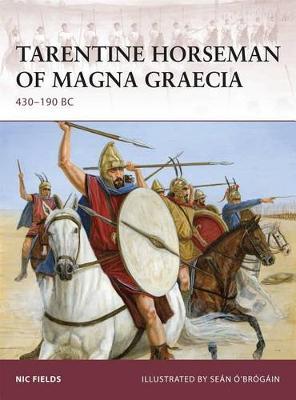 Tarentine Horseman of Magna Graecia: 440-190 BC - Warrior No. 130 (Paperback)