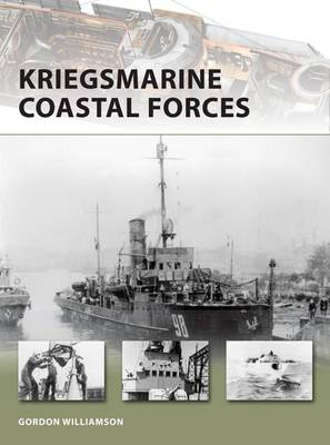 Kriegsmarine Coastal Forces - New Vanguard No. 151 (Paperback)