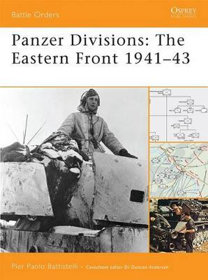 Panzer Divisions: The Eastern Front 1941-43 - Battle Orders S. No. 35 (Paperback)