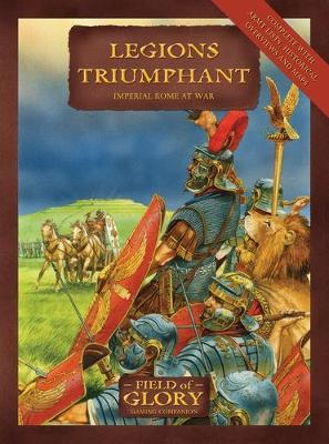 Legions Triumphant - Field of Glory S. No. 5 (Paperback)