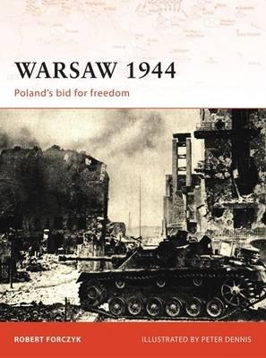 Warsaw 1944: Poland's Bid for Freedom - Campaign No. 205 (Paperback)