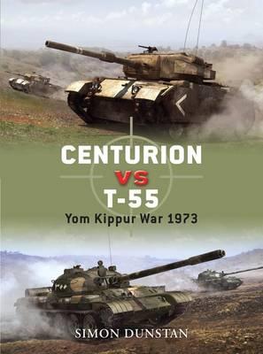 Centurion VS T-55: Cold War Combatants 1967-87 - Duel No. 21 (Paperback)