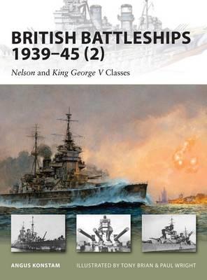 British Battleships 1939-45 (2): Nelson and King George V Classes - New Vanguard (Paperback)