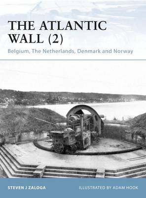 The Atlantic Wall (2): Belgium, the Netherlands, Denmark and Norway - Fortress No. 89 (Paperback)